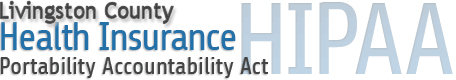 Livingston County Health Insurance Portability Accountability Act banner