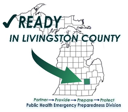 "Ready in Livingston County logo.  ""Partner, Provide, Prepare, Protect.  Public Health Emergency Prepardness Division"